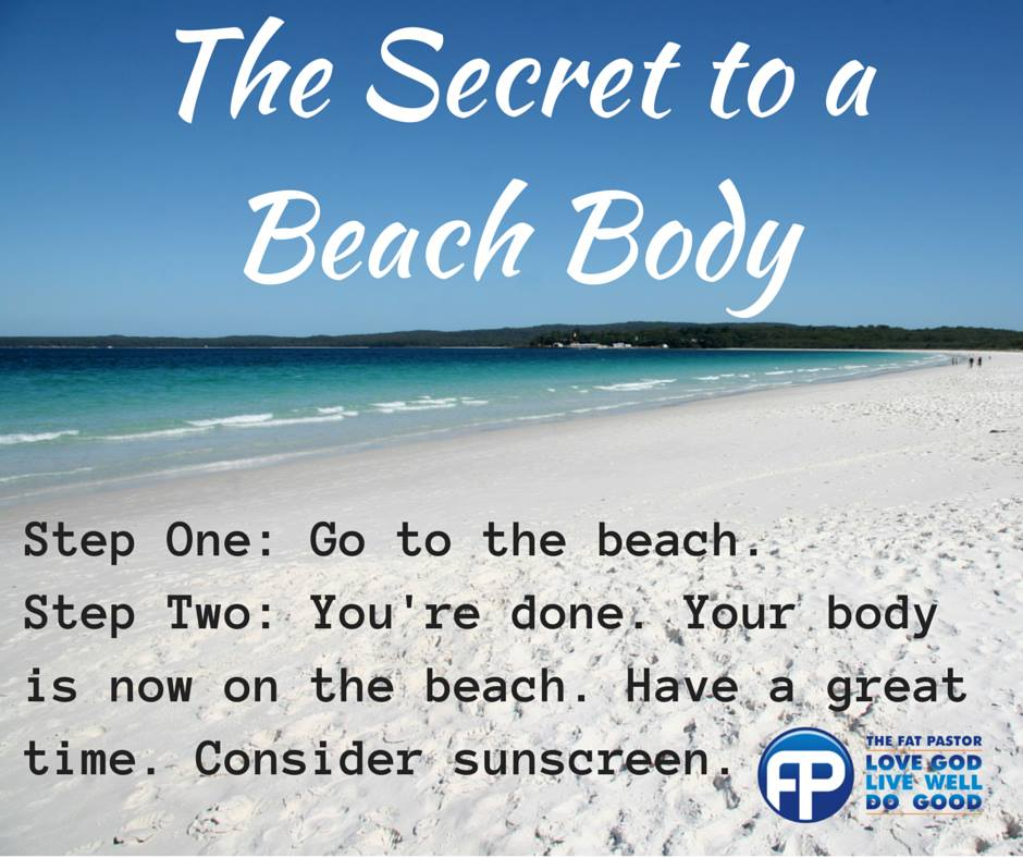 beach body two steps to a beach body the fat pastor